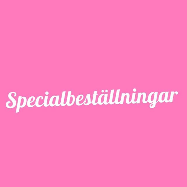 Specialbeställningar